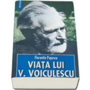 Viata lui Vasile Voiculescu
