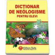 Dictionar de neologisme pentru elevi