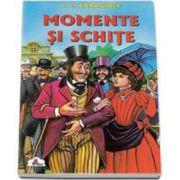 Ion Luca Caragiale, Momente si schite - Colectia Piccolino
