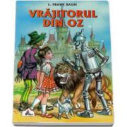 Frank L. Baum, Vrajitorul din Oz. Colectia Piccolino