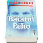 Matt Haig, Baiatul Echo