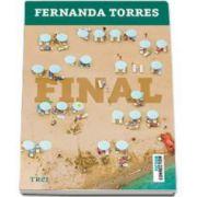 Fernanda Torres, Final