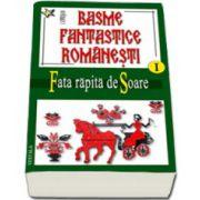Basme fantastice româneşti vol. 1+2+3