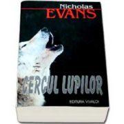 Nicholas Evans, Cercul Lupilor