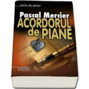 Acordul de piane - Pascal Mercier