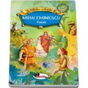 Poezii. Mihai Eminescu - Biblioteca Scolarului