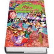Lewis Carroll - Alice in tara minunilor - Editie de lux, ilustrata (Coperti, cartonate)