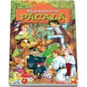 Nazdravaniile lui Pacala - Culegere populara