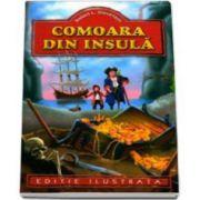 Robert Louis Stevenson - Comoara din insula - Editie ilustrata