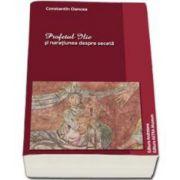 Constantin Oancea, Profetul Ilie si naratiunea despre seceta