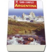 Argentina - Ghid complet