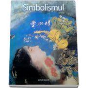 Simbolismul (Editie ilustrata)