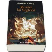 Soviany Octavian, Moartea lui Siegfried