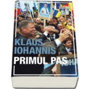 Primul pas, Klaus Iohannis