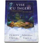 Doreen Virtue, Vise cu ingeri. Vindecare si calauzire din visele voastre