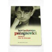 Horia Roman Patapievici, Despre idei si blocaje