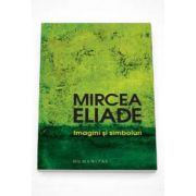 Mircea Eliade, Imagini si simboluri