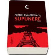 Michel Houellebecq, Supunere