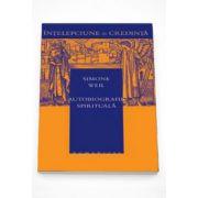 Autobiografie spirituala - Simone Weil