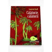Calatorie, Calatorii - Laurent Graff