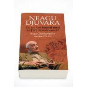 Ce au fost boierii mari in Tara Romaneasca? Saga Gradistenilor (secolele XVI-XX) - Neagu Djuvara