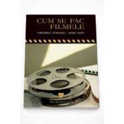 Cum se fac filmele - Frederic Strauss