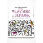 De la Waters la Similea. Oameni cool scriu despre muzica lor - Radu Paraschivescu