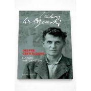 Ludwig Wittgenstein, Despre certitudine - Editia II