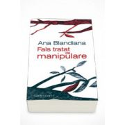 Fals tratat de manipulare - Ana Blandiana