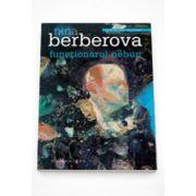 Functionarul nebun - Nina Berberova
