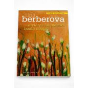 Invierea lui Mozart. Boala neagra - Nina Berberova