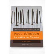 La naiba cu Picasso si alte eseuri - Paul Johnson