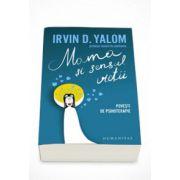 Mama si sensul vietii. Povesti de psihoterapie - Irvin D. Yalom
