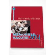 Memoriile vacutei Mu - Bernardo Atxaga