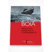 Lucian Boia, Mitologia stiintifica a comunismului - Editia a III-a