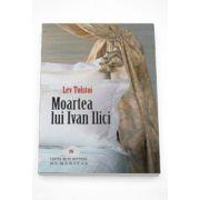 Moartea lui Ivan Ilici - Lev Tolstoi