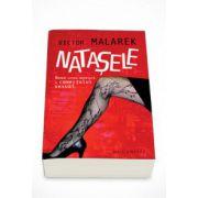 Natasele - Noua retea mondiala a comertului sexual - Victor Malarek