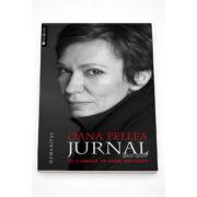 Oana Pellea. Jurnal 2003-2009