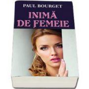 Paul Bourget, Inima de femeie