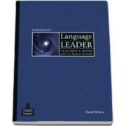 Language Leader Intermediate Teachers Book with Test Master CD-Rom (David Albery)