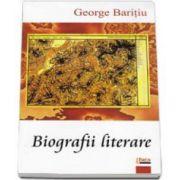 George Baritiu, Biografii literare