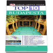 Top 10 Budapesta - Colectia, ghiduri turistice vizuale