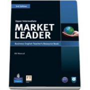 Market Leader 3rd Edition. Upper-Intermediate level Teachers Resource Book with Test Master CD-Rom pack
