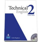 Tehnical English level 2 (B1). Teachers Book and Test Master CD-Rom pack (Celia Bingham)
