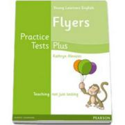 Young Learners English Flyers Practice Tests Plus. Students Book (Kathryn Alevizos)