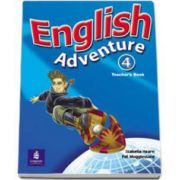English Adventure level 4. Teachers Book - Hearn Izabella