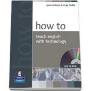 How to teach english with technology. Book with CD-ROM pack (Gavin Dudeney)