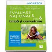 Evaluare Nationala clasa a VI-a. Limba si comunicare. Modele de teste pentru limba romana si limba germana L1 - Mariana Cheroiu