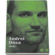 Andrei Dosa, Nada