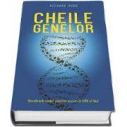 Richard Rudd, Cheile genelor - Decodeaza scopul superior ascuns in ADN-ul tau